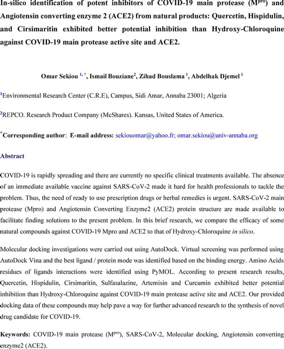 Thumbnail image of In-silico identification of potent inhibitors of COVID-19 main protease (Mpro) and Angiotensin converting enzyme 2 (ACE2) from natural products.pdf
